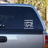 Hog Hunting - Bacon On The Hoof Decal