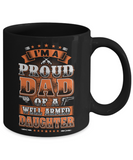 I'm A Proud Dad Of A Well Armed Daughter Mug
