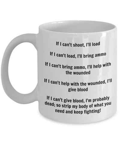 If I Can't Shoot I'll Load Mug