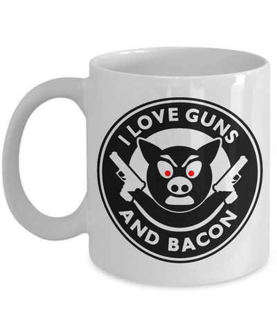 I Love Guns And Bacon Mug