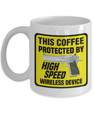 This Coffee Protected By High Speed Wireless Device Mug (Semi-Auto)