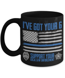 I've Got Your 6 Mug