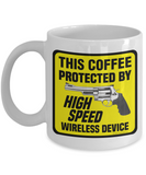 This Coffee Protected By High Speed Wireless Device Mug (Revolver)