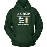 .45 ACP Short Fat & Slow Shirt