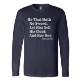 He That Hath No Sword | Luke 22:36 Shirt