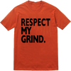 Respect My Grind Tee