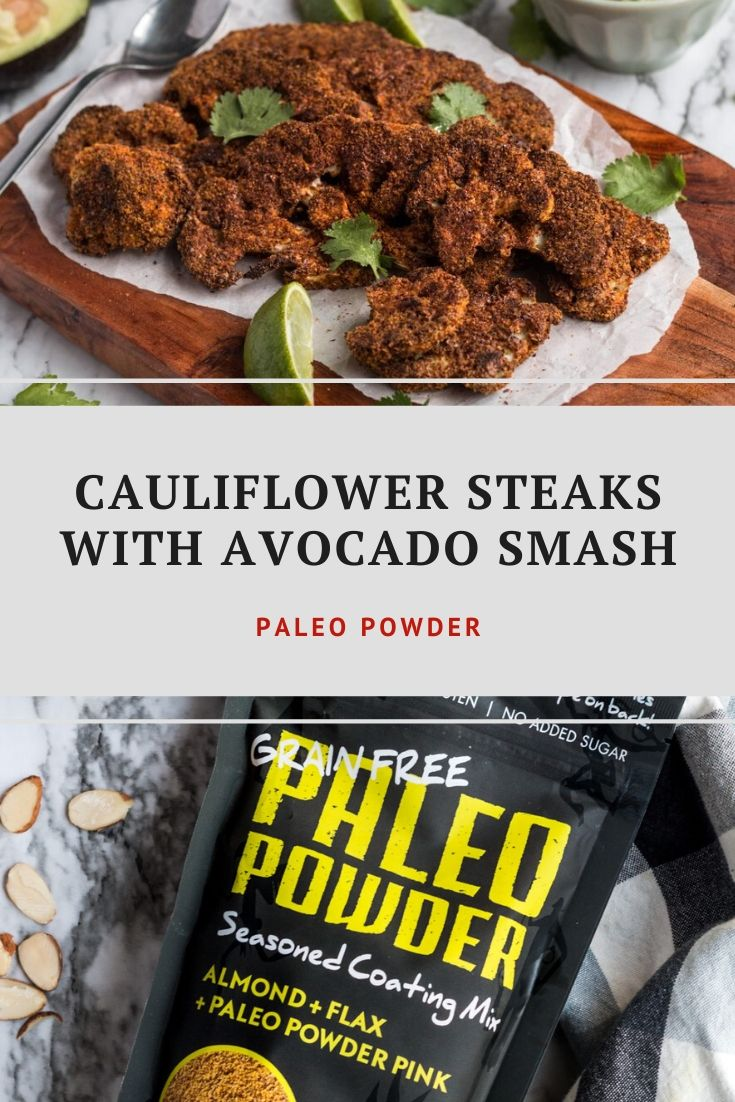 Cauliflower Steaks with Avocado Smash Pinterest
