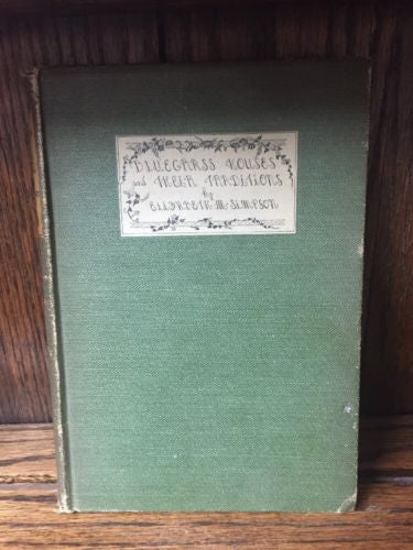 BLUEGRASS HOUSES &  THEIR TRADITIONS :ELIZABETH M. SIMPSON 1932 Great Condition