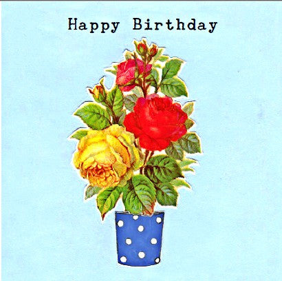Happy Birthday - Roses in pot