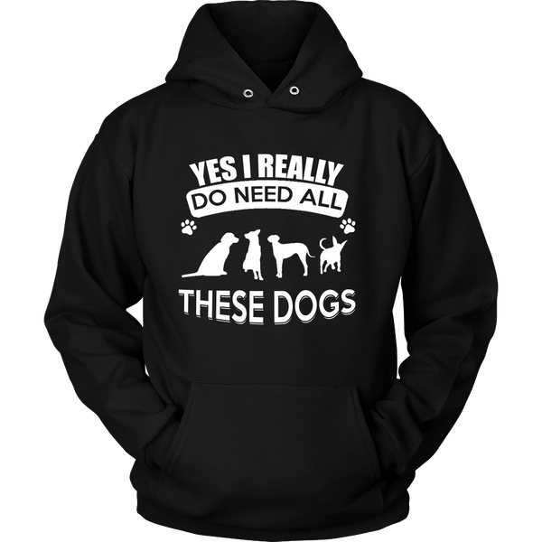 YES I REALLY NEED THESE DOGS HOODIE.Worldwide Shipping