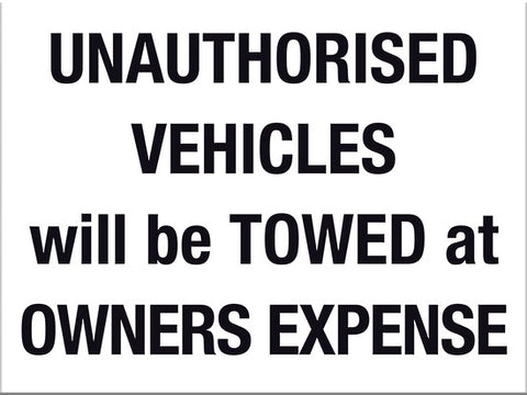 Unauthorised Vehicles will be Towed at Owners Expense - Markit Graphics