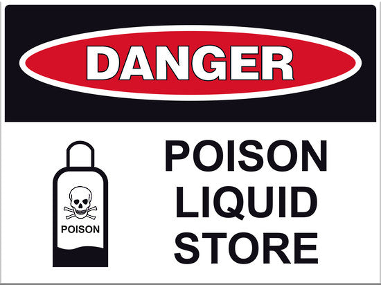 Danger Poison Liquid Store Sign Markit Graphics