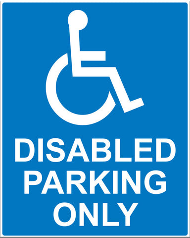 Disabled Parking Only Sign - Markit Graphics