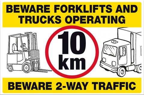 Beware Forklifts and Trucks Operating 10km Beware 2-Way Traffic - Markit Graphics