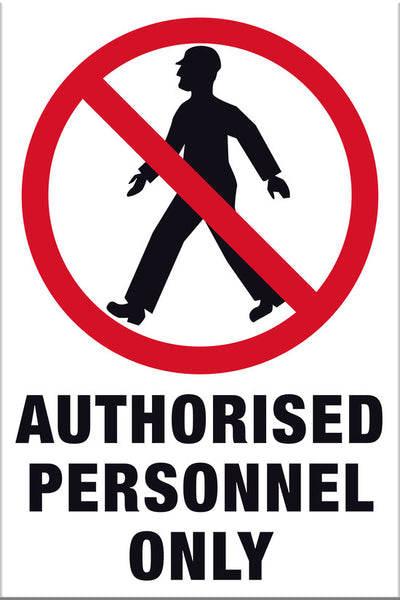 Authorised Personnel Only Sign - Markit Graphics