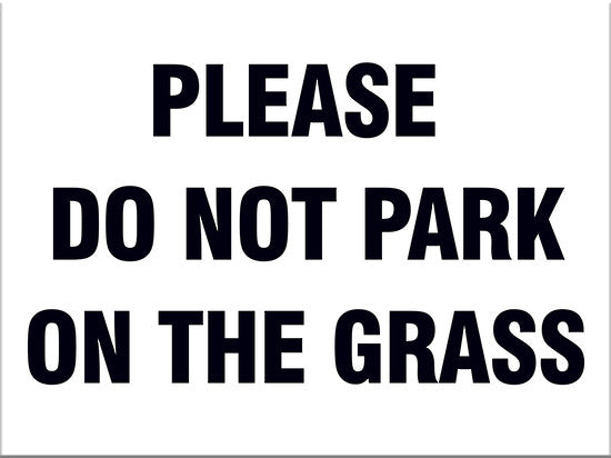 Please Do Not Park on the Grass - Markit Graphics