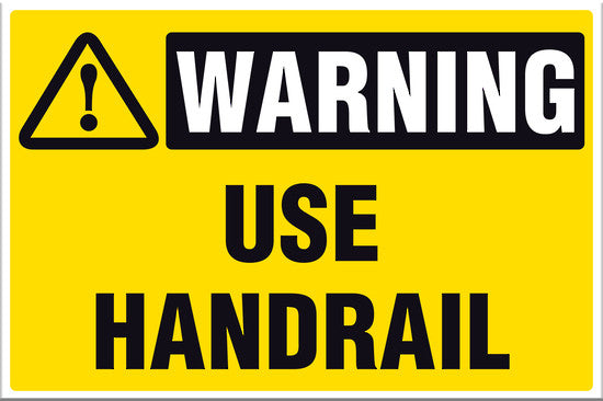 Warning Use Handrail - Markit Graphics