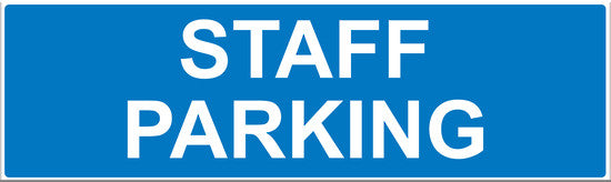Staff Parking Sign - Markit Graphics