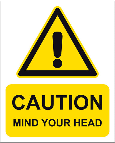 Caution Mind Your Head - Markit Graphics
