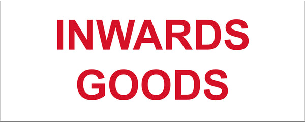 Inwards Goods Sign - Markit Graphics