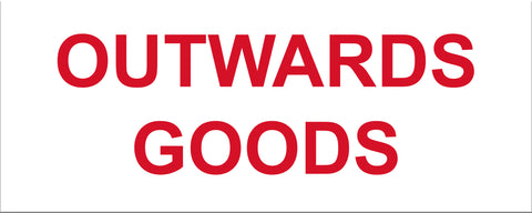 Outwards Goods Sign