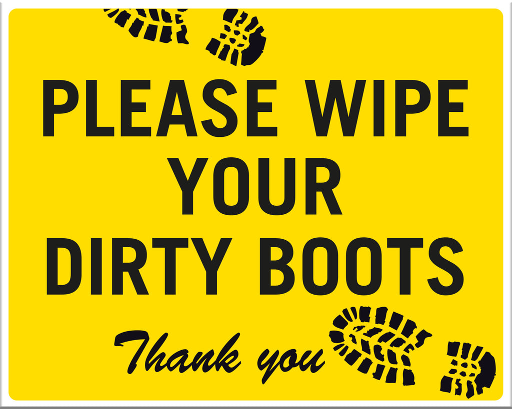Please Wipe Your Dirty Boots Thank You Markit Graphics