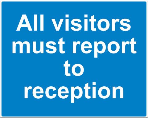 All Visitors Must Report To Reception - Markit Graphics
