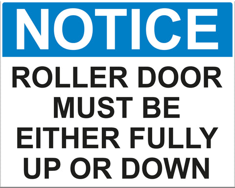 Roller Door Must Be Either Fully Up or Down