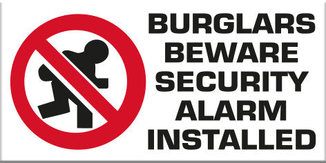 Burglars Beware Security Alarm Installed - Markit Graphics