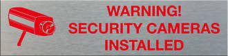 WARNING SECURITY CAMERAS INSTALLED - Markit Graphics
