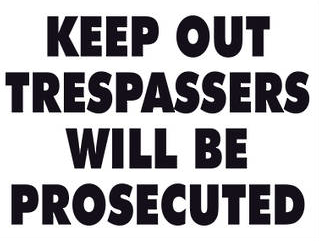 Keep Out Trespassers will be Prosecuted - Markit Graphics