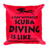 Square Pillow - Day Without Diving - Red Background