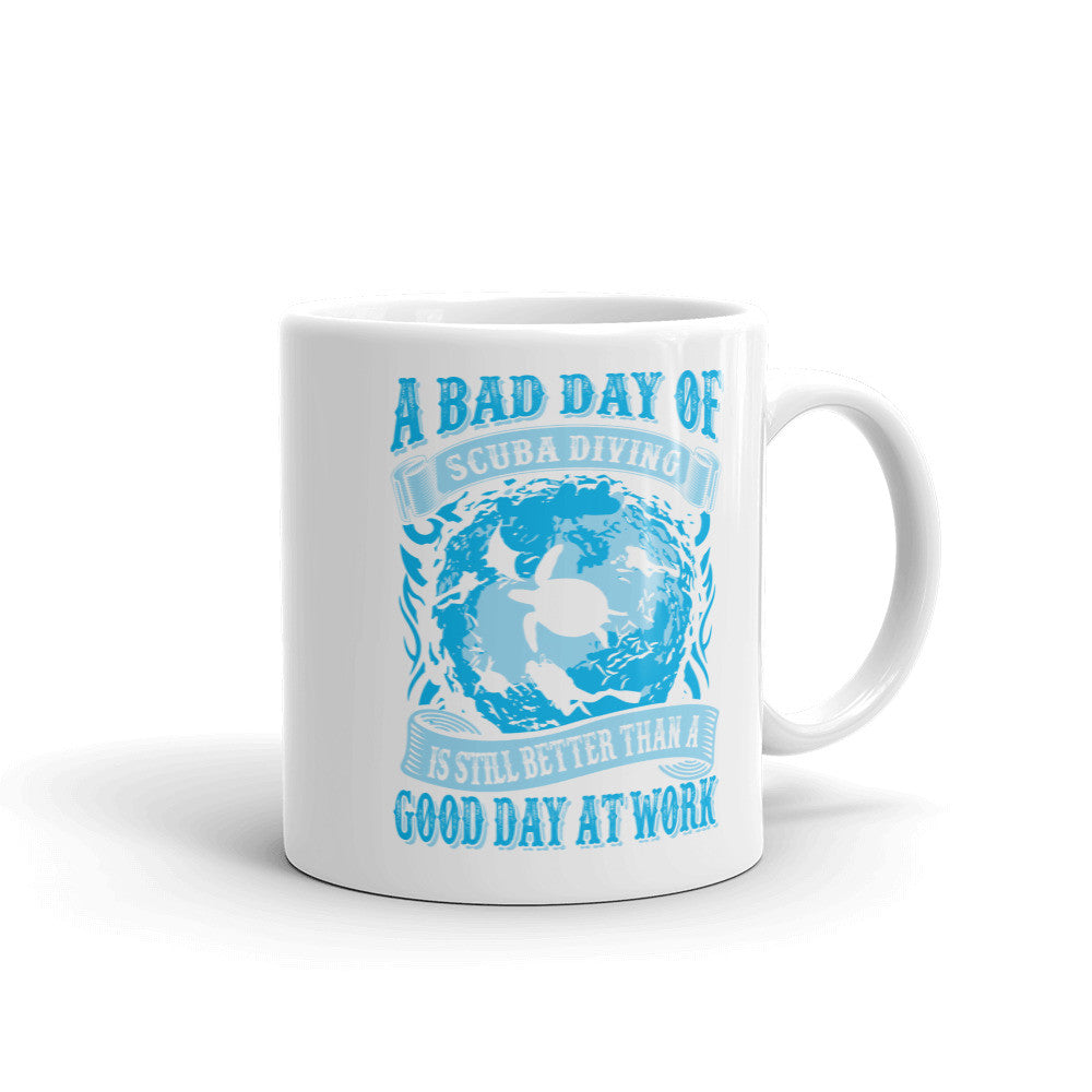 "Mug - ""Still better than a good day at work"""