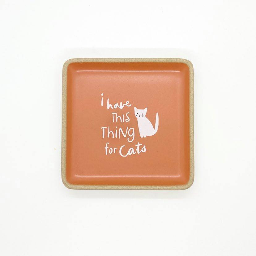 assiette,vide-poche,citation,chat,amoureux-des-chats,i-have-this-thing-for-cats,cat-lover,cat-lovers,montreal,ahuntsic,casa-luca,boutique-casa-luca