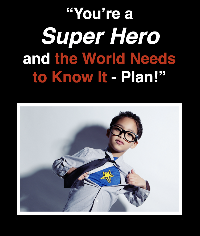 Super Hero Strategy & Implementation Plan