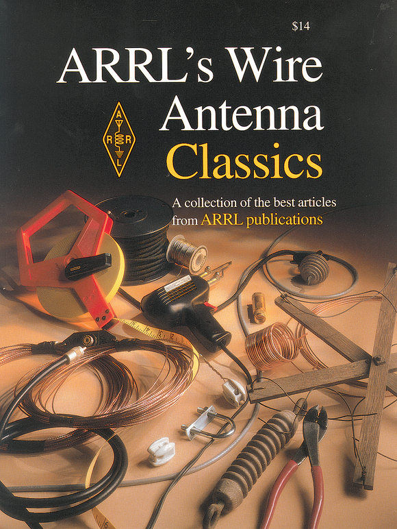 ARRL's Wire Antenna Classics - ARRL - Northwest Radio Supply