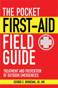 Pocket First-Aid Field Guide