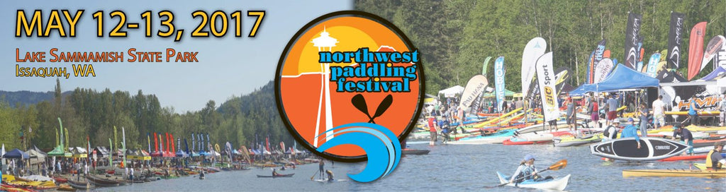 Come visit us at the Northwest Paddling Festival May 12-13th!
