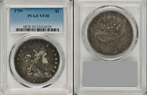 1799 Draped Bust Silver Dollar PCGS Graded VF 30