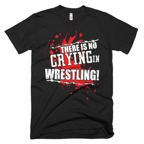 No Crying In Wrestling Short sleeve men's t-shirt
