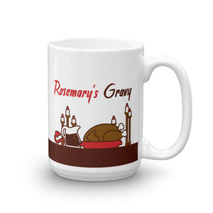 Movie The Food Rosemary's Gravy Mug White 15oz