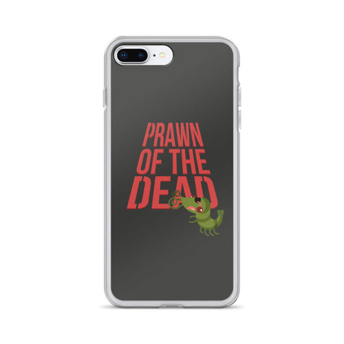 Movie The Food Prawn Of The Dead iPhone 7 Plus/8 Plus Phone Case