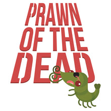 Load image into Gallery viewer, Movie The Food - Prawn Of The Dead - Design Detail