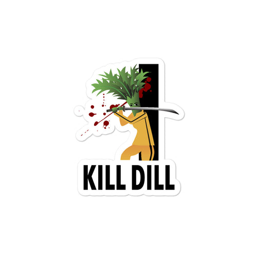 Movie The Food - Kill Dill - Sticker - 3x3