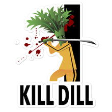 Load image into Gallery viewer, Movie The Food - Kill Dill - Sticker - 5.5x5.5