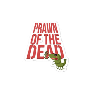 Movie The Food - Prawn Of The Dead - Sticker - 3x3