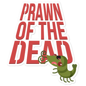 Movie The Food - Prawn Of The Dead - Sticker - 5.5x5.5