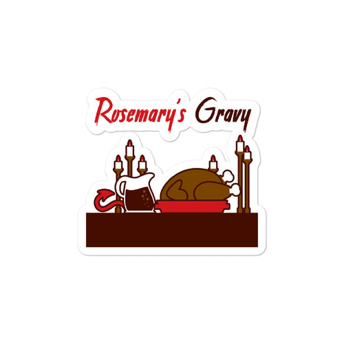Movie The Food - Rosemary's Gravy - Sticker - 3x3