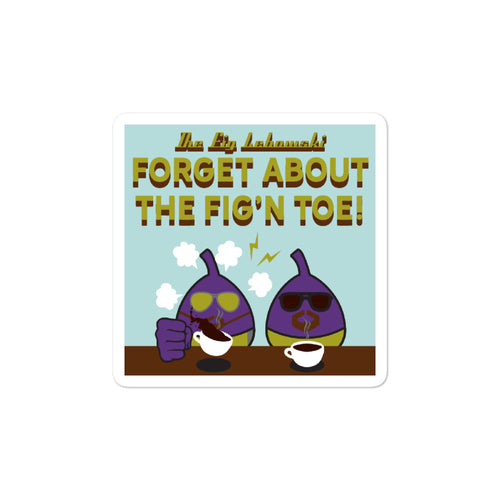 Movie The Food - The Fig Lebowski - Sticker - 3x3