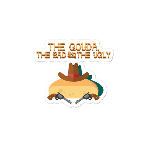 Movie The Food - The Gouda, The Bad, The Ugly - Sticker - 3x3